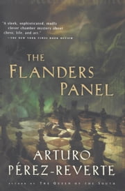 The Flanders Panel ebook by Arturo Perez-Reverte,Margaret Jull Costa