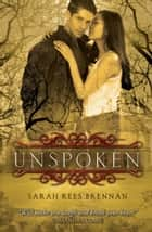 Unspoken ebook by Sarah Rees Brennan