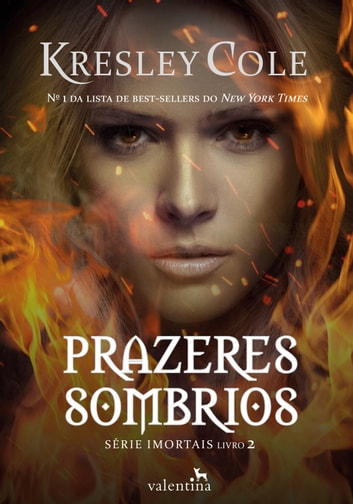 Prazeres sombrios eBook by Kresley Cole
