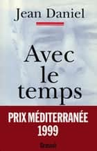 Avec le temps ebook by Jean Daniel