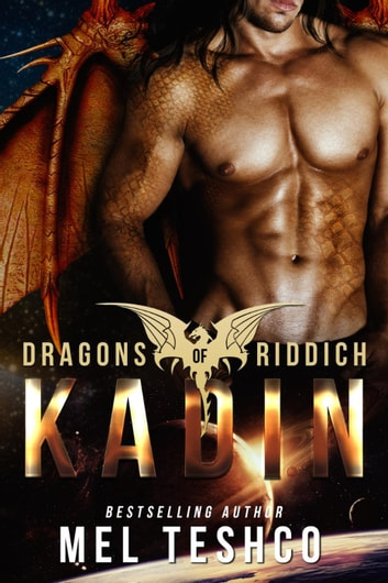 Kadin - Dragons of Riddich, #1 ebook by Mel Teshco