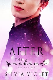 After the Weekend ebook by Silvia Violet