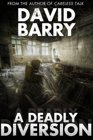 A Deadly Diversion ebook by David Barry
