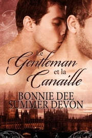 Le Gentleman et la Canaille ekitaplar by Allie  Vinsha, Summer Devon, Bonnie Dee