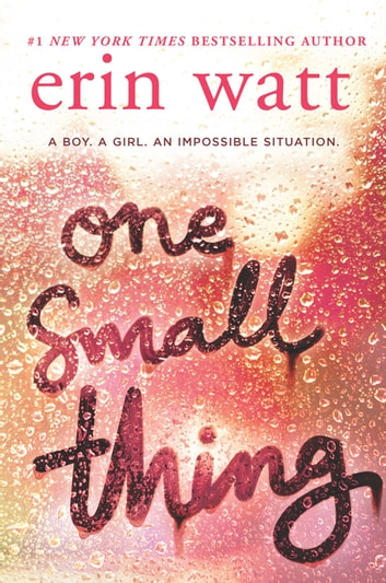 One Small Thing ebook by Erin Watt