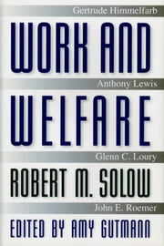 Work and Welfare ebook by Solow, Robert M.