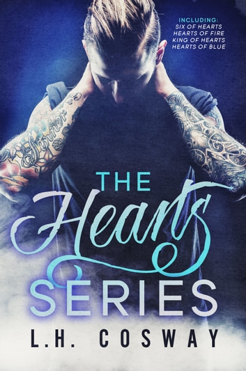 The Hearts Series ebook by L.H. Cosway