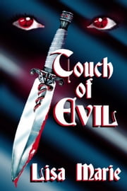 Touch of Evil ebook by Lisa Marie