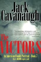 The Victors ebook by Jack Cavanaugh