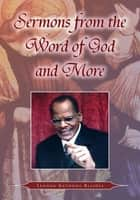 Sermons from the Word of God and More ebook by Lennox Anthony Blaides<br>thegateway2h