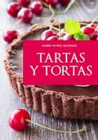 Tartas y tortas ebook by María Nuñez Quesada