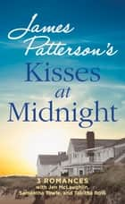 Kisses at Midnight ebook by Jen McLaughlin,Samantha Towle,James Patterson