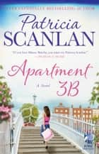 Apartment 3B - A Novel ebook by Patricia Scanlan