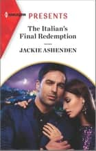 The Italian's Final Redemption ebook by