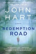 Redemption Road - A Novel eBook von John Hart