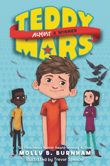 Teddy Mars Book #2: Almost a Winner ebook by Molly B. Burnham