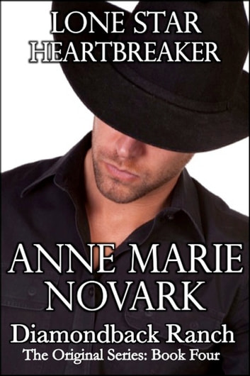 Lone Star Heartbreaker ebook by Anne Marie Novark