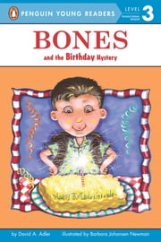 Bones and the Birthday Mystery ebook by David A. Adler,Barbara Newman,Phillip Church