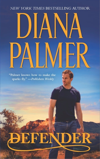Defender - A Western Romance Novel ebook by Diana Palmer