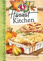 Harvest Kitchen Cookbook ebook by Gooseberry Patch