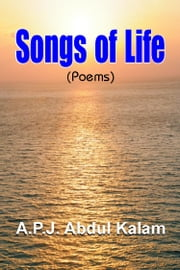 Songs of Life ebook by A P J Abdul Kalam