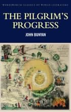 The Pilgrim's Progress ebook by John Bunyan,Stuart Sim,Tom Griffith