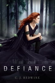 Defiance ebook by C. J. Redwine