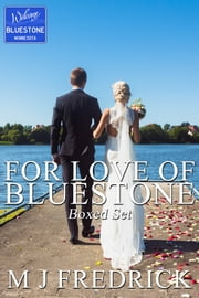 For Love of Bluestone ebook by MJ Fredrick