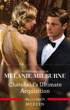 Chatsfield's Ultimate Acquisition 電子書 by Melanie Milburne