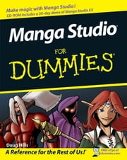 Manga Studio For Dummies ebook by Doug Hills