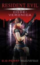 Code: Veronica ebook by S. D. Perry