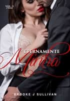 Eternamente minha eBook by Brooke J. Sullivan