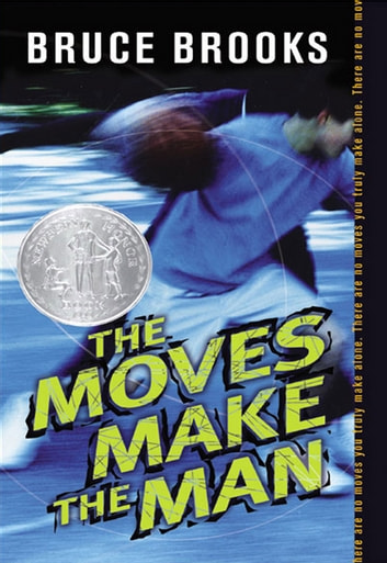 The Moves Make the Man ebook by Bruce Brooks