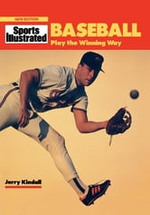 Baseball - Play the Winning Way ebook by Jerry Kindall