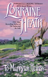 To Marry an Heiress ebook by Lorraine Heath