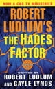 Robert Ludlum's The Hades Factor - A Covert-One Novel ebook by Robert Ludlum,Gayle Lynds