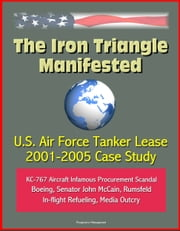 Iron triangle books ebook and audiobook search results the iron triangle manifested us air force tanker lease 2001 2005 case study fandeluxe Ebook collections