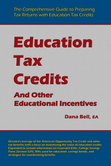 Education Tax Credits ebook by Dana Bell