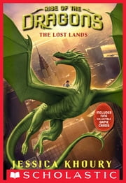 The Lost Lands (Rise of the Dragons, Book 2) ebook by Jessica Khoury