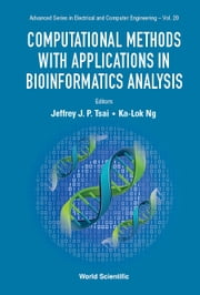 Computational Methods with Applications in Bioinformatics Analysis
