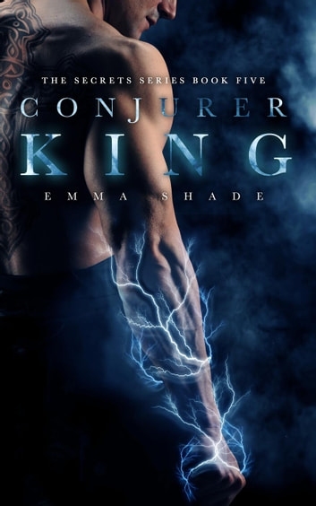 Conjurer King - The Secrets Series, #5 ebook by Emma Shade