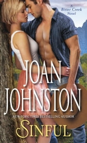 Sinful - A Bitter Creek Novel ebook by Joan Johnston