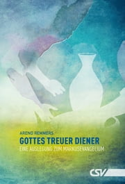 Gottes treuer Diener ebook by Arend Remmers