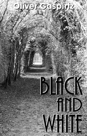 Black and White ebook by Oliver Gaspirtz