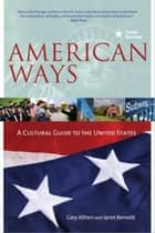 American Ways ebook by Gary Althern,Janet Bennett