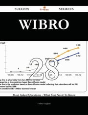 WiBro 28 Success Secrets - 28 Most Asked Questions On WiBro - What You Need To Know ebook by Debra Vaughan