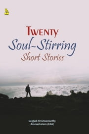 20 Soul-Stirring Short Stories ebook by Lalgudi  Krishnamurthy  Arunachalam