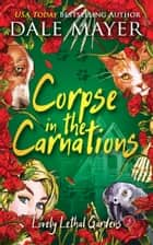 Corpse in the Carnations ebook by