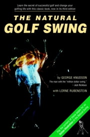 Natural Golf Swing ebook by George Knudson,Lorne Rubenstein