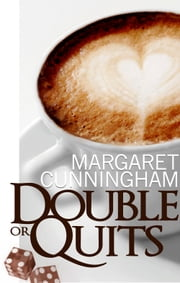 Double or Quits ebook by Margaret Cunningham